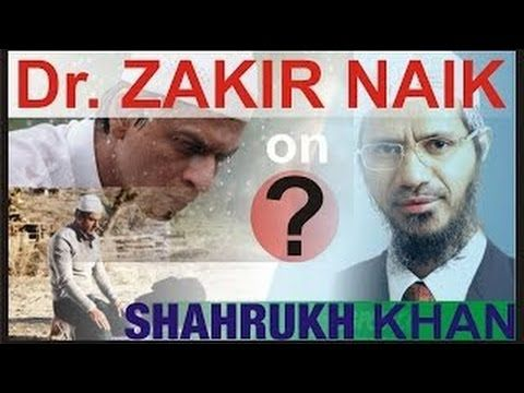 Dr.Zakir Naik~ Shahrukh Khan Views On Islam ~ 2015