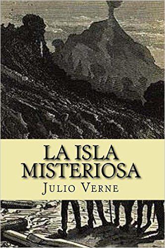 La Isla Misteriosa, escrito en 1874 por Julio Verne, es uno de los clasicazos de aventuras por definición. http://sinmediatinta.com/book/la-isla-misteriosa/