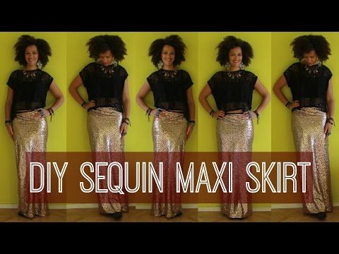 ▶ How To Make a Sequin Maxi Skirt in 10 min Easy - YouTube