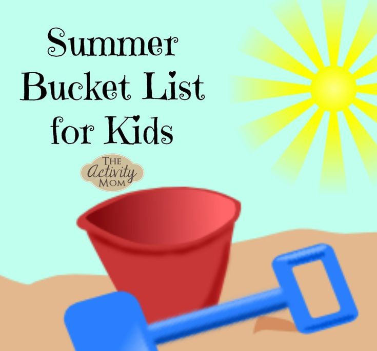 Summer Bucket List for Kids - Great ideas!