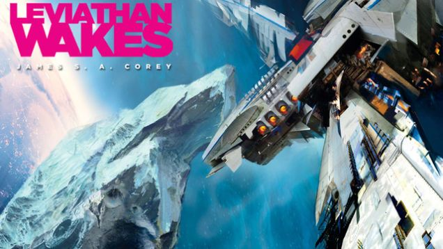 """""""Leviathan Wakes"""" is as close as you'll get to a Hollywood blockbuster in book form"""