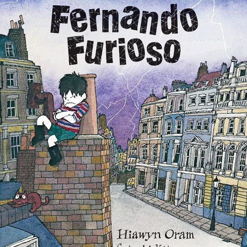 Fernando Furioso, de Hiawyn Oram y Satoshi Kitamura, editado por Ediciones Ekaré y leído SOLO SONIDO