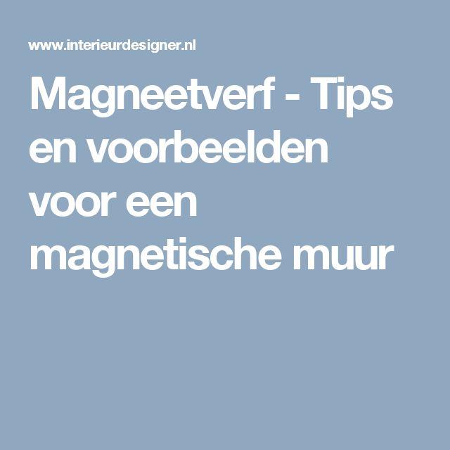 Magneetverf - Tips en voorbeelden voor een magnetische muur