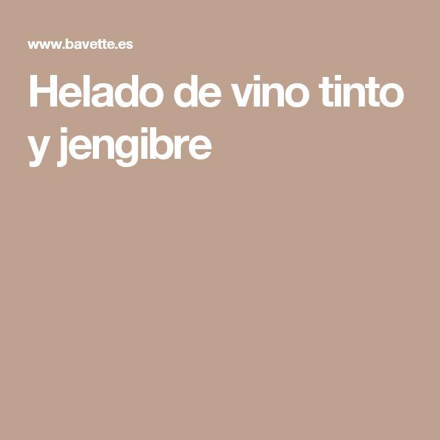 Helado de vino tinto y jengibre
