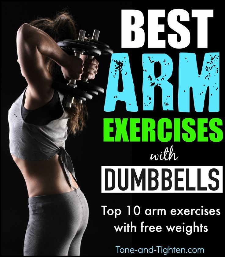best arm exercises with dumbbells weights tone and tighten