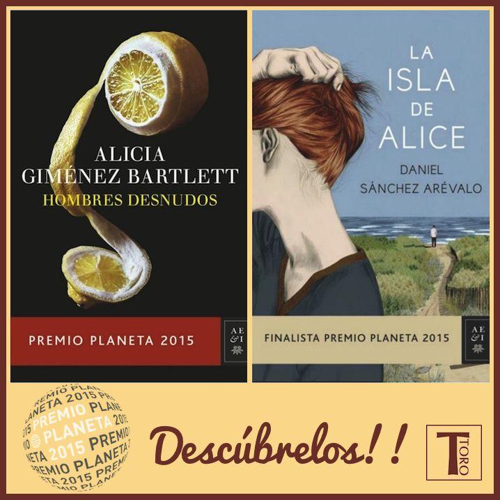 Los tenemos...!!! Hazte con el libro 'Hombre desnudos' Premio Planeta 2015 y/o con 'La isla de Alice' Finalista Premio Planeta 2015. #premioplaneta #finalistapremioplaneta #librosqueencantan