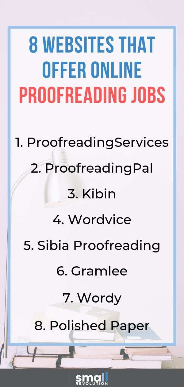 8 Websites That Offer Online Proofreading Jobs Small Revolution Proofreading Jobs Work From Home Careers Self Employed Jobs