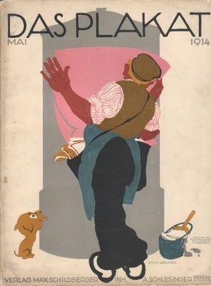 (DAS PLAKAT: MITTEILUNGEN DES VEREINS DER PLAKATFREUNDE). Sachs, Dr. Hans, Editor. Berlin: Verlag Max Schildberger, Inh. A. Schlesinger, 1914.