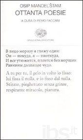 Ottanta poesie. Testo russo a fronte - Mandel'stam Osip - Libro - Einaudi - Collezione di poesia - IBS