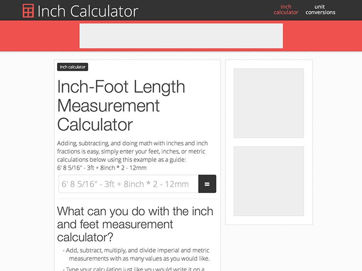 Add or subtract feet, inches, and inch fractions with the length measurement calculator and easiest way to calculate both imperial and metric measurements.