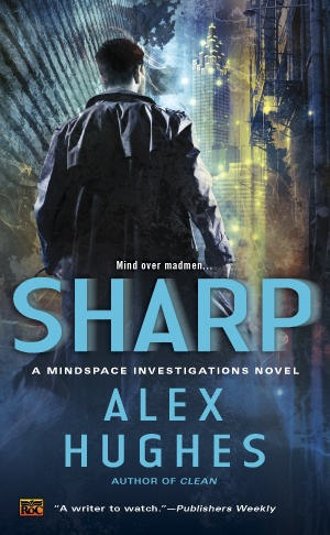 Alex's first book, CLEAN, is at the top of my TBR pile, as I attended her book launch party. Gorgeous cover, just like the first one! [Cover Reveal: Sharp (Mindspace Investigations #2) by Alex Hughes. Coming 4/2/13]