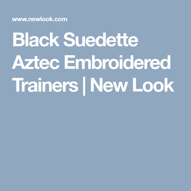 Black Suedette Aztec Embroidered Trainers | New Look