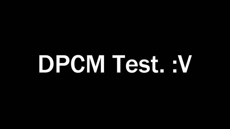 DPCM Test
