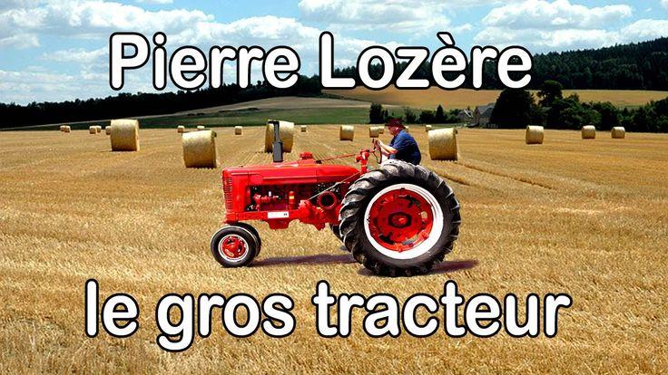 Le gros tracteur de Pierre Lozère