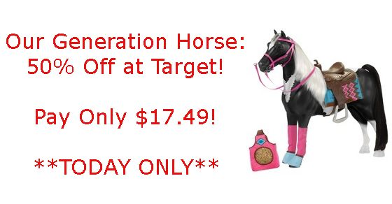 Target Cartwheel: 50% Off Our Generation Horse (Today Only!)