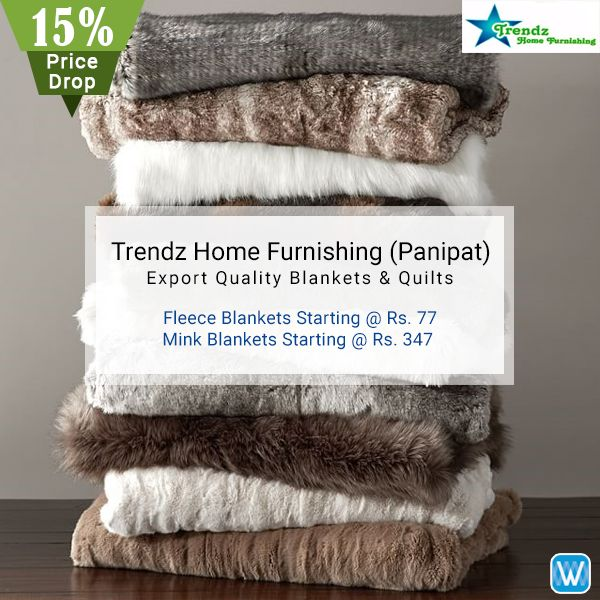 Retailers, 15% Price Drop on export quality blankets and quilts on #Wydr Wholesale E-Commerce. Source directly from the #manufacturer in Panipat - Trendz Home Furnishing. Superfast Delivery!