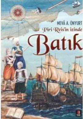 Batik - utku lomlu - kapi yayinlari    16. yüzyıl+Macera+Piri Reis+Aşk+Hat Sanatı Osmanlı Coğrafyasından günümüz Amerika'sına uzanan heyecan verici bir macera! Meva A. Önyurt  http://www.idefix.com/kitap/batik-utku-lomlu/tanim.asp