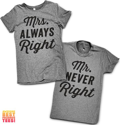 Shop Our Super Comfy, Super Cute Matching Shirts!  Mrs. Always Right, Mr. Never Right, Couples Shirts