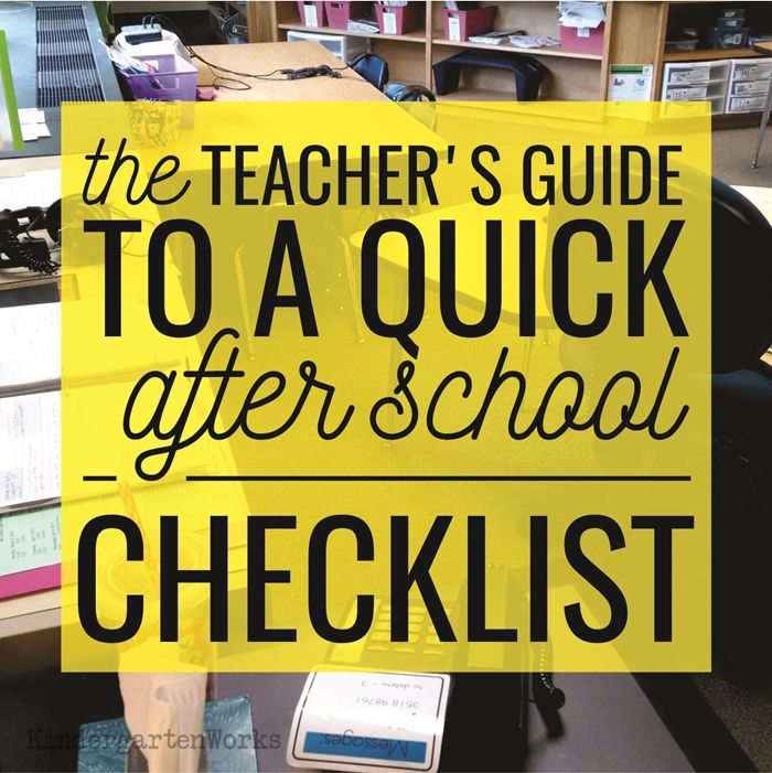 Develop a routine to get yourself out the classroom door after school can be handy. Here is a guide to get out the kindergarten classroom at a decent time.