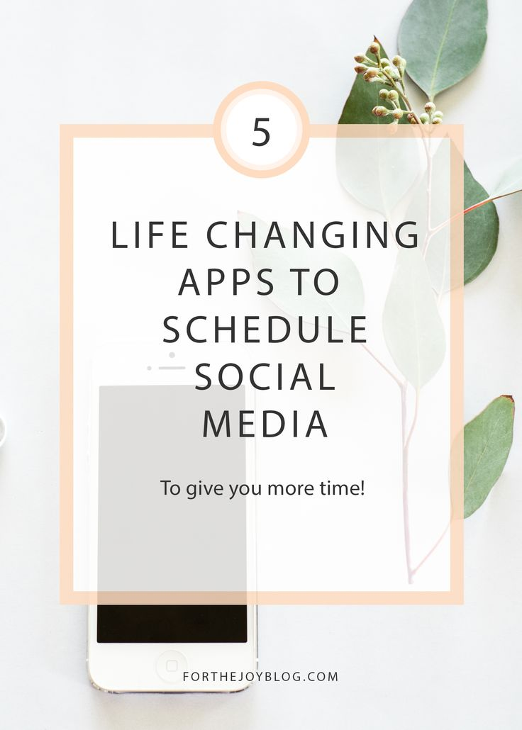 5 life changing apps to schedule social media