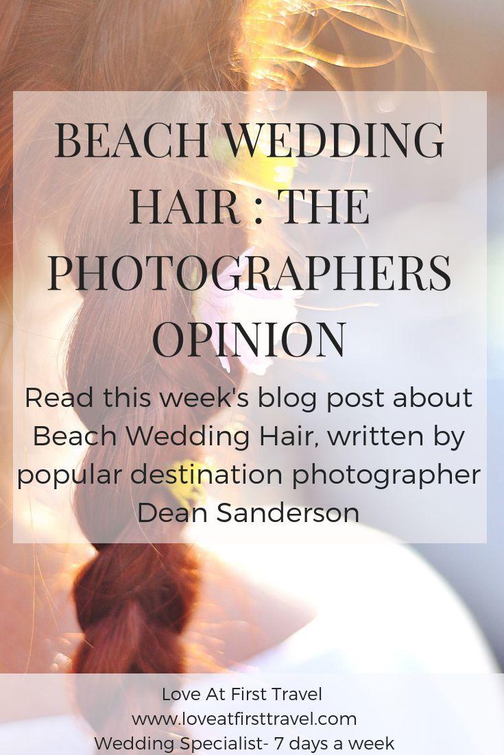 Beach Wedding Hair The Photographers Opinion Destination