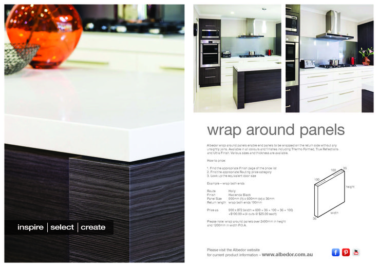 Wrap Around Panels Mini Brochure. If you would like to view or download our Brochure just click on the link below-    http://www.albedor.com.au/images/downloads/brochures/2014_wrap_around_panels_mini_brochure.pdf