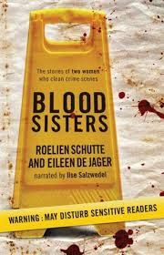 Rantings of a Bibliophile: Blood Sisters - Roelie Schutte and Eileen de Jager...
