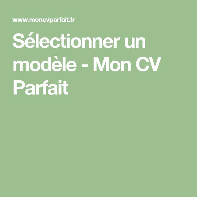 Selectionner Un Modele Mon Cv Parfait Modele Cv Gratuit Cv Job Etudiant Cv Parfait