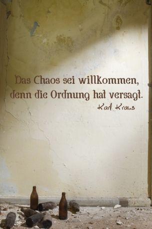 #Wandtattoo Das #Chaos sei willkommen denn die #Ordnung hat versagt von Karl Kraus