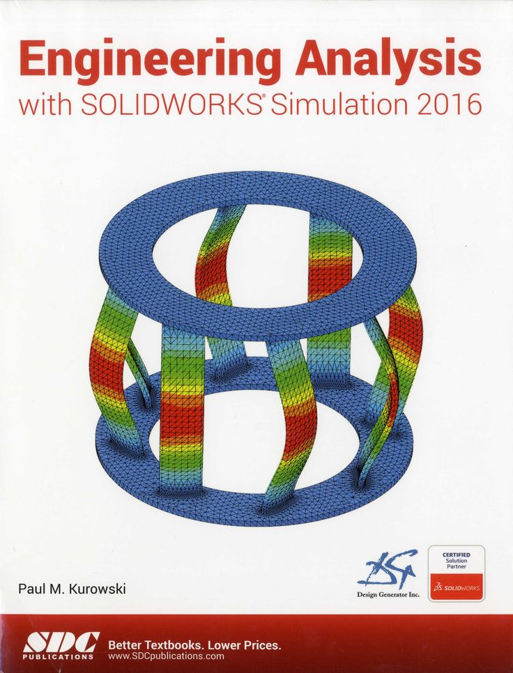 engineering analysis with solidworks simulation 2016 paul kurowski 2016 pdf