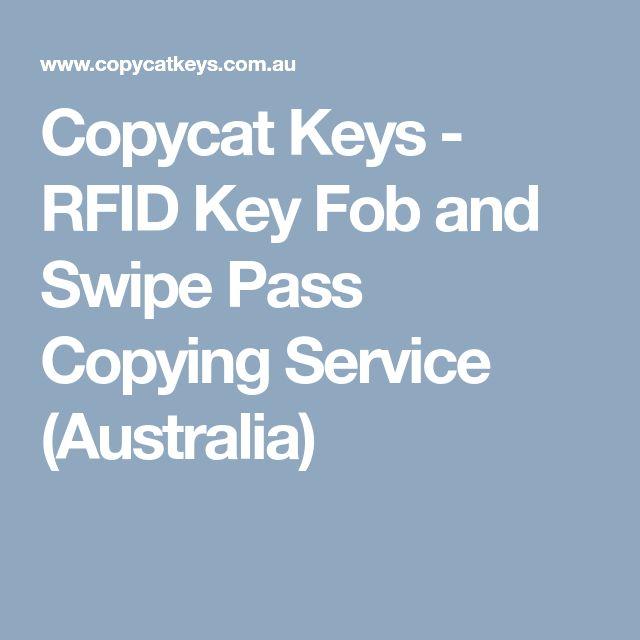 Copycat Keys - RFID Key Fob and Swipe Pass Copying Service (Australia)