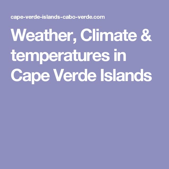 Weather, Climate & temperatures in Cape Verde Islands