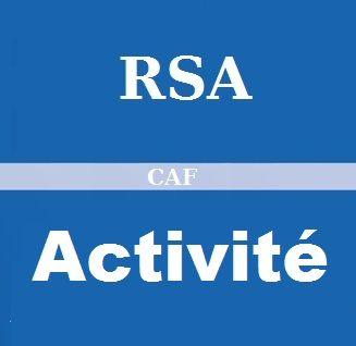 RSA Activité de la CAF : Les Montants, Conditions, Plafond, Calcul