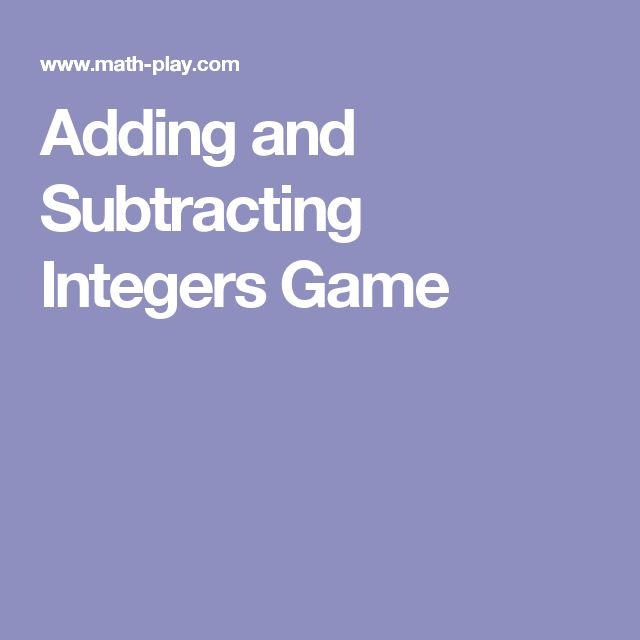 Adding and Subtracting Integers Game