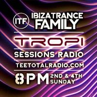 Tropi Sessions #88 Hosted by Samael Morningstar by IBIZA TRANCE FAMILY on SoundCloud