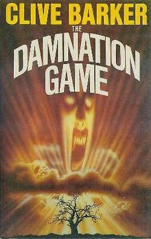 (1985) The Damnation Game 1st edition (publ. Weidenfeld & Nicolson)