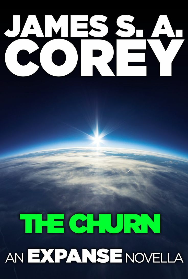 Amazon: The Churn: An Expanse Novella (the Expanse) Ebook: