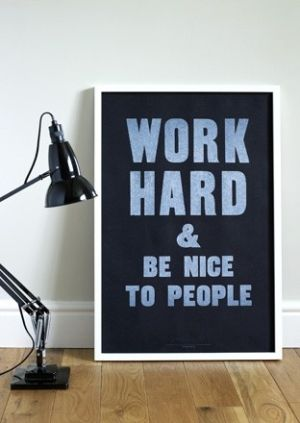 not a bad set of rules: Work Hard, Life Motto, Inspire Quotes, People'S Minimalist Rules, Hard Work, Classroom Posters, Classroom Rules, Work Ideas, Quotes For The Workplace