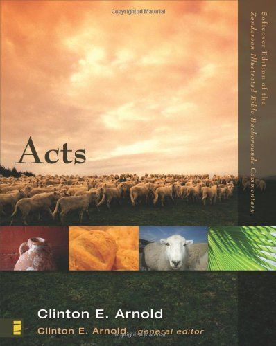 Acts (Zondervan Illustrated Bible Backgrounds Commentary) by Clinton E. Arnold. $13.59. Author: Clinton E. Arnold. Series - Zondervan Illustrated Bible Backgrounds Commentary. Publisher: Zondervan (July 24, 2007). Reading level: Ages 18 and up
