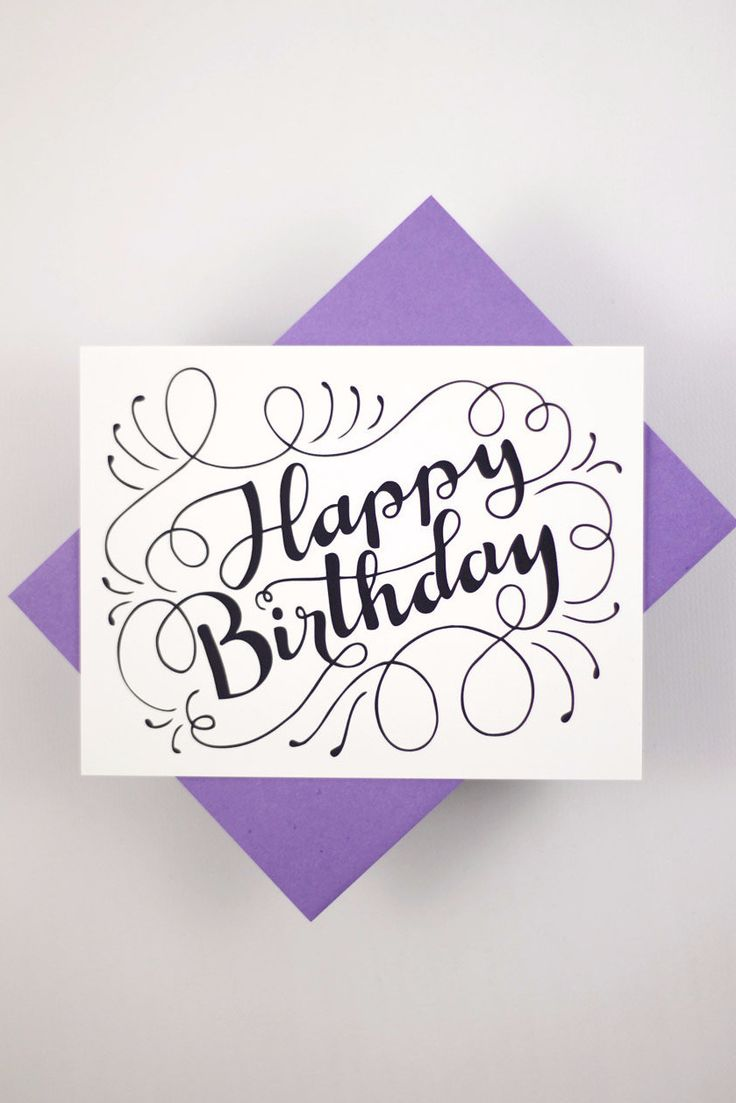 "Send a lovely birthday message with this card that features my hand drawn, original lettering; card measuring approx. 4.25"" x 5.5"" - printed on 120# 