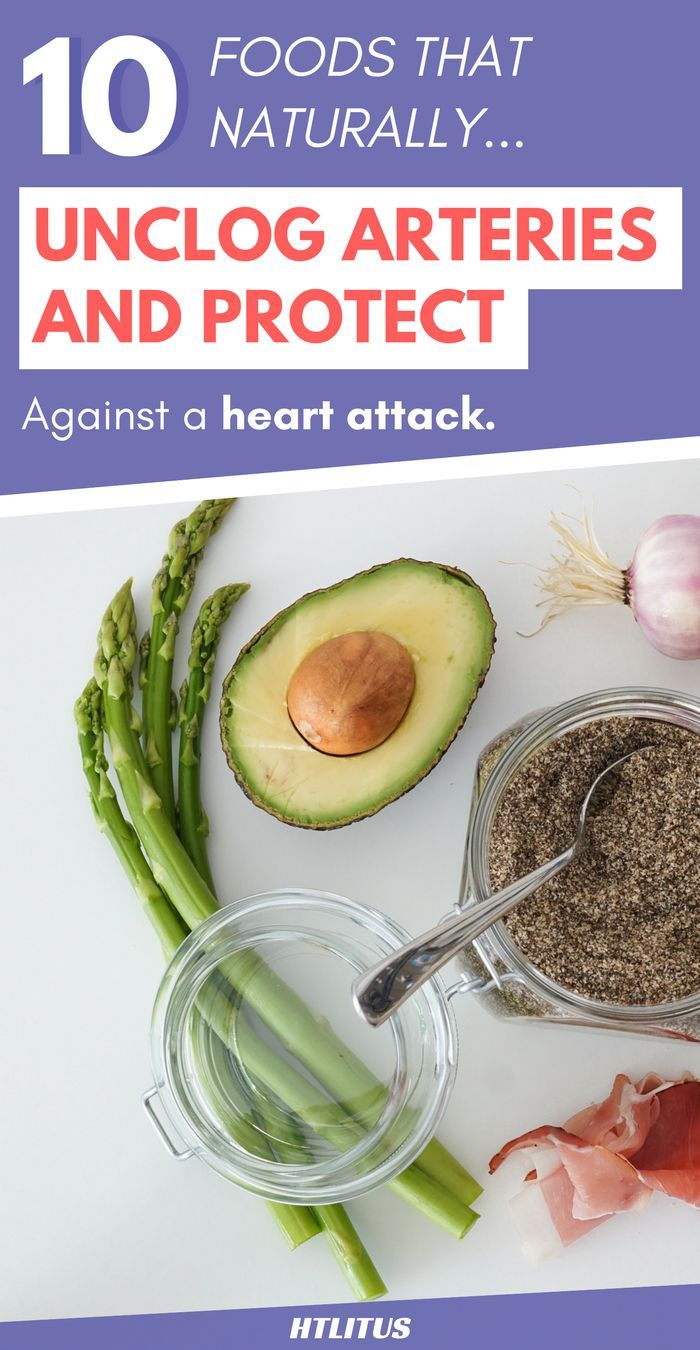 These 10 foods will unclog your arteries and protect against a heart attack.