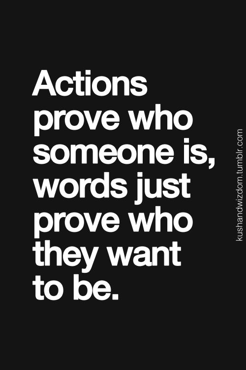 Actions vs words.