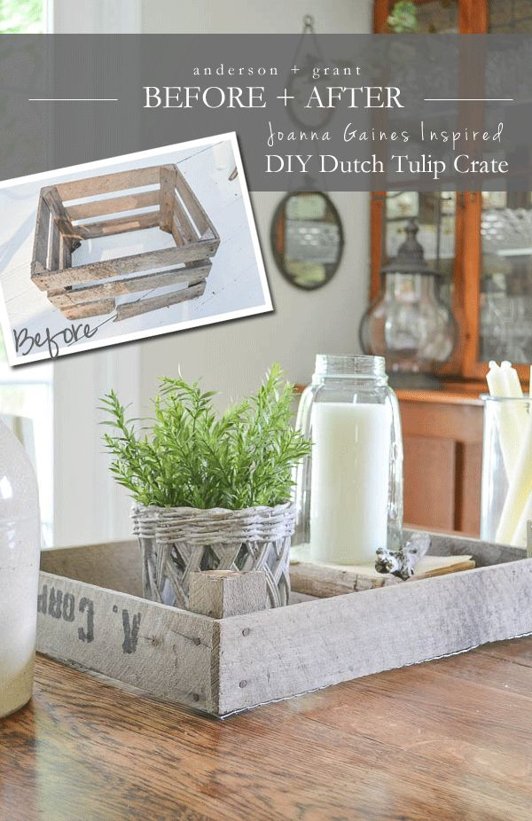 Are you a fan of Joanna Gaines and her Fixer Upper decorating style? Check out this DIY post that transforms a broken crate into her signature Dutch Tulip Crate!  |  www.andersonandgrant.com