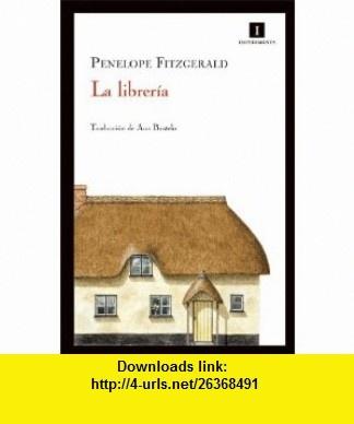 La libreria (9788493760144) Penelope Fitzgerald , ISBN-10: 8493760145  , ISBN-13: 978-8493760144 ,  , tutorials , pdf , ebook , torrent , downloads , rapidshare , filesonic , hotfile , megaupload , fileserve