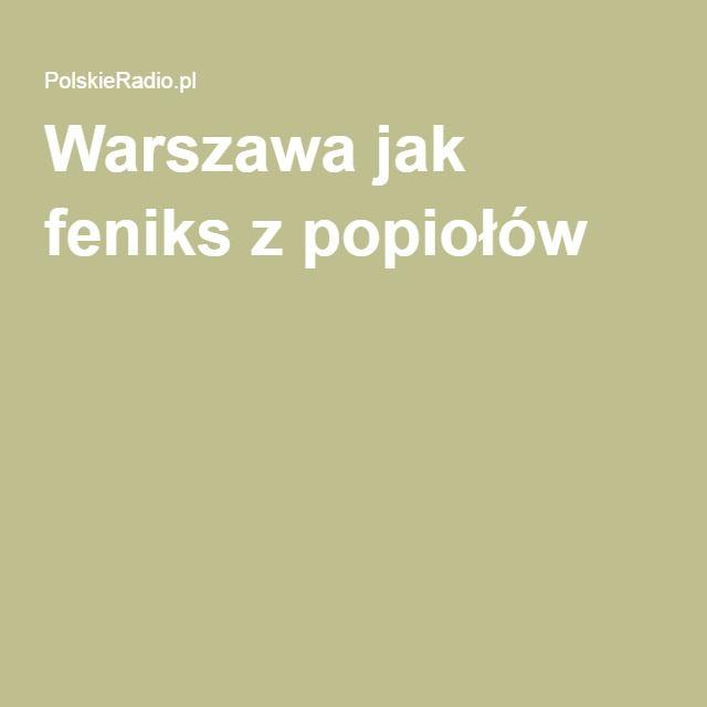 Warszawa jak feniks z popiołów