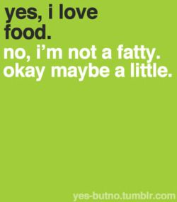#Food: Funny Tidbit, Quotes, Fun Stuff, My Life, Funny Stuff, Things, I Love Food, True Stories, Yesbutno