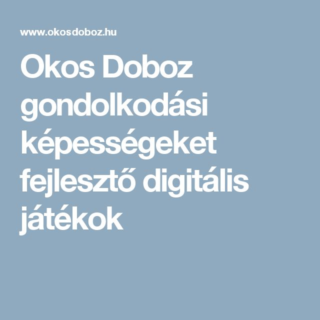 Okos Doboz gondolkodási képességeket fejlesztő digitális játékok