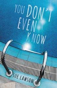 You Don't Even Know | Sue Lawson