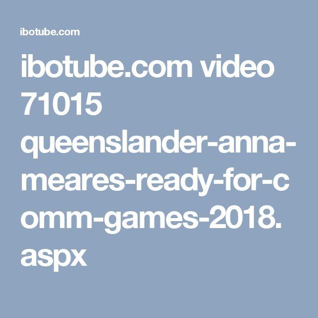 ibotube.com video 71015 queenslander-anna-meares-ready-for-comm-games-2018.aspx