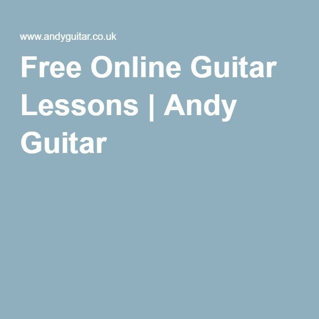 Free Online Guitar Lessons | Andy Guitar